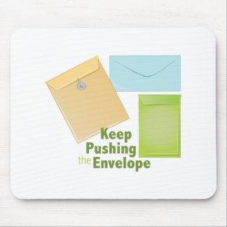 Pushing The Envelope Mouse Pad