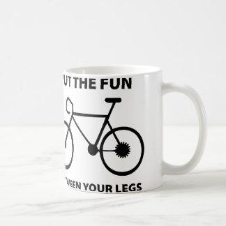 Put The Fun Between Your Legs Basic White Mug