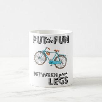 Put the fun between your legs Cycling mug