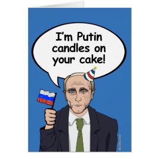 Putin Birthday Card - I'm Putin candles on your ca