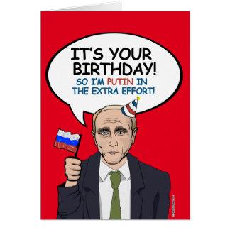 Putin Birthday Card - I'm Putin in the extra effor