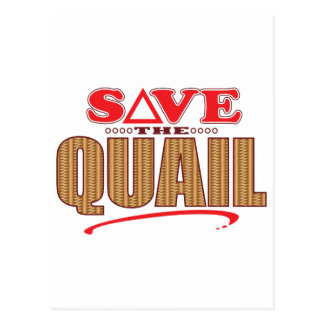 Quail Save Postcard