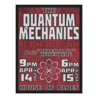 Quantum Mechanics @ House of Blues Poster