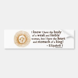 Queen Elizabeth I Tilbury Quote Bumper Sticker