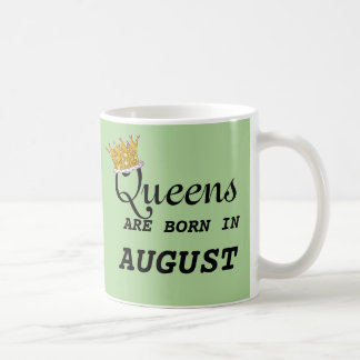 Queens Are Born in Aug PERSONALIZE Edit Name!!