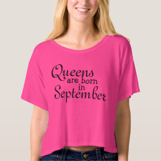 Queens are Born in September top