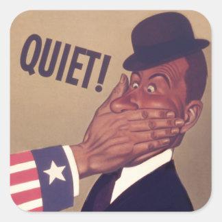 Quiet! Loose Talk Costs Lives Square Sticker
