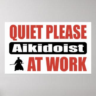 Quiet Please Aikidoist At Work Poster