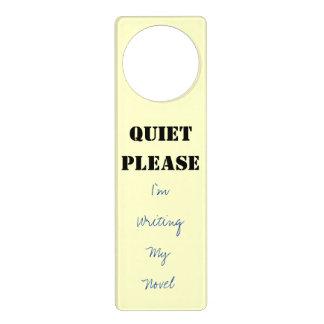 QUIET PLEASE I'm Writing My Novel Door Sign