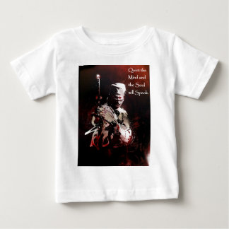 Quiet the Mind and the Soul will Speak Baby T-Shirt
