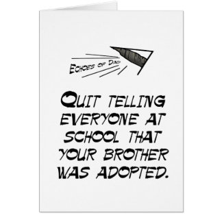 Quit telling everyone greeting card