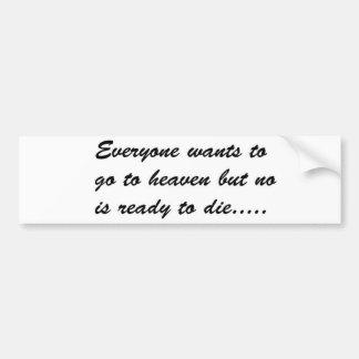 Quote 1 bumper sticker