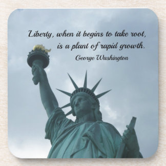 Quote by George Washington about liberty. Coaster
