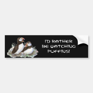 Quote, Rather be Watching Puffin Birds Bumper Sticker