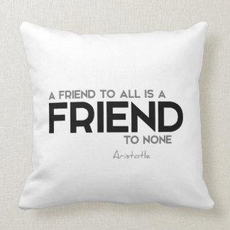 QUOTES: Aristotle: A friend Cushion