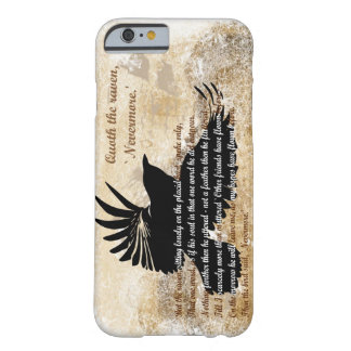 Quoth the Raven Nevermore Edgar Allan Poe iPhone 6 Barely There iPhone 6 Case