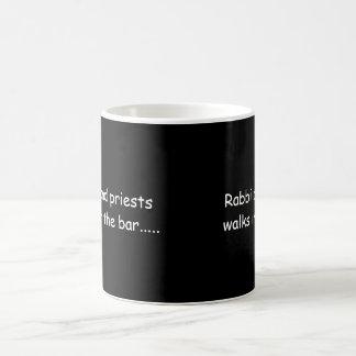 Rabbi and priests  walks in the bar..... coffee mug