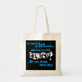 Racist? II Budget Tote Bag