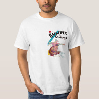 Racketeer and Gangland Stories Tshirts