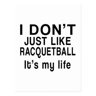 RACQUETBALL IS MY LIFE POSTCARD
