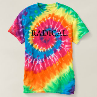 Radical tie dye tee