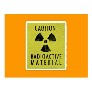 'radioactive materials' postcard