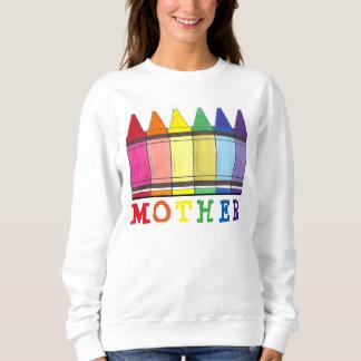 Rainbow Crayons Mother Mother's Day Mom Sweatshirt