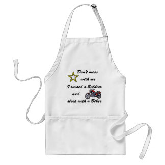 Raised a Soldier and sleep with a Biker Standard Apron