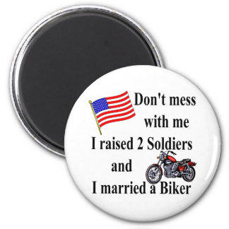 Raised two Soldiers Married a Biker 6 Cm Round Magnet
