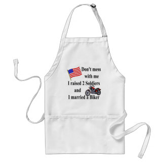 Raised two Soldiers Married a Biker Standard Apron