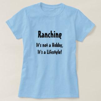 """Ranching: It's not a Hobby..."" Shirt"