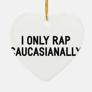 Rap Caucasianally Christmas Ornament
