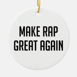 Rap Great Again Christmas Ornament
