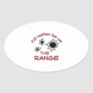 RATHER BE AT THE RANGE OVAL STICKER