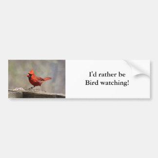 Rather be bird watching bumper sticker (Cardinal)