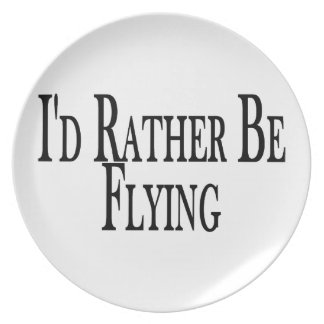 Rather Be Flying Plate