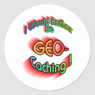 Rather Be Geocaching Stickers