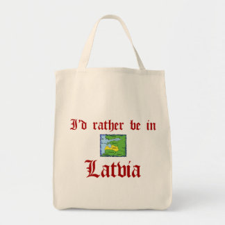 Rather be in Latvia Grocery Tote Bag