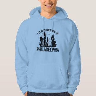 Rather be in Philadelphia Hoodie