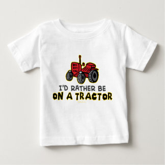 Rather Be On A Tractor Baby T-Shirt
