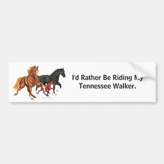 Rather Be Riding Walking Horse Bumper Sticker