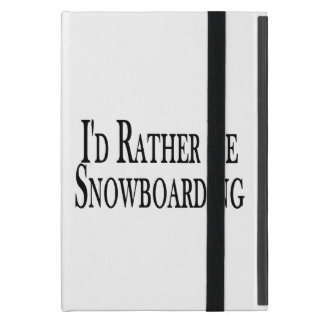 Rather Be Snowboarding Cover For iPad Mini