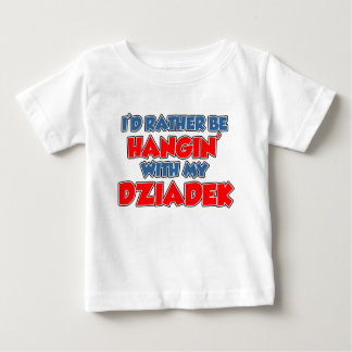 Rather Be With Dziadek Baby T-Shirt
