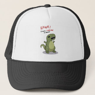 Rawr Means I love you in Dinosaur Trucker Hat