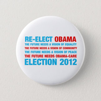 Re-Elect Obama 2012 6 Cm Round Badge
