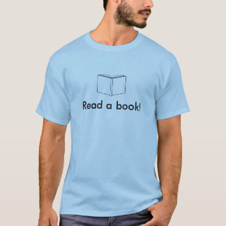 Read a book! Shirt