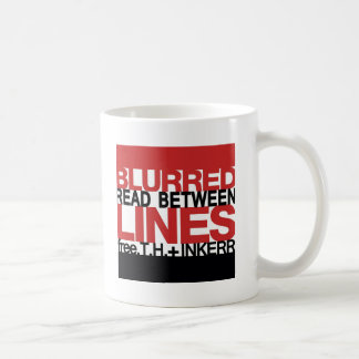 Read Between the Bl urred Lines Coffee Mugs