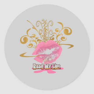 Read My Lips Round Sticker