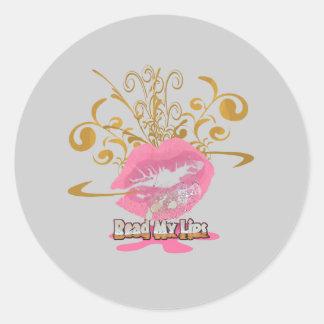 Read My Lips Round Sticker
