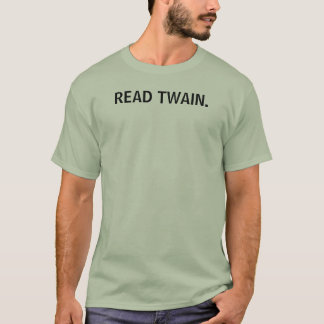 READ TWAIN. T-Shirt